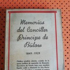 Militaria: MEMORIAS DEL CANCILLER PRÍNCIPE DE BÜLOW. FELIPE VILLAVERDE. 1ª EDICIÓN 1931. ESPASA-CALPE. Lote 174968750