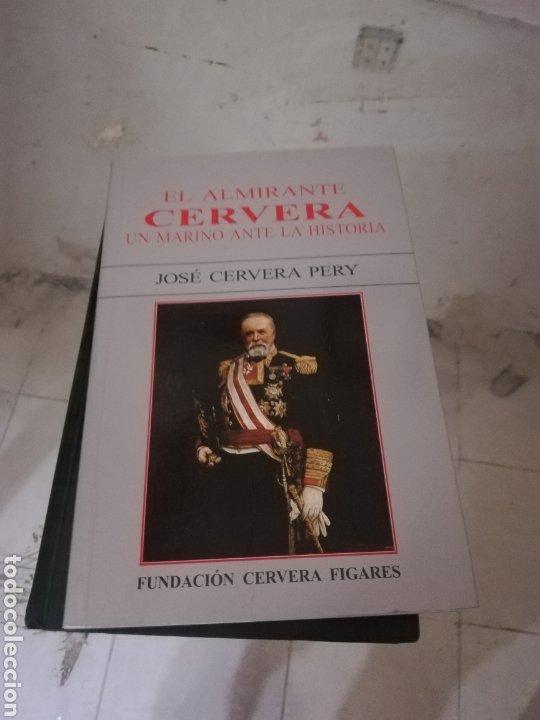 EL ALMIRANTE CERVERA (Militar - Libros y Literatura Militar)