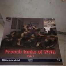 Militaria: FRENCH TANKS OF WORLD WAR II. Lote 175043853