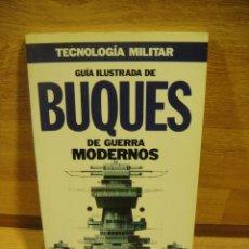 Militaria: BUQUES DE GUERRA MODERNOS - EDICIONES ORBIS. Lote 175122638