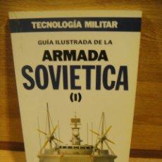 Militaria: ARMADA SOVIETICA - EDICIONES ORBIS. Lote 175122713