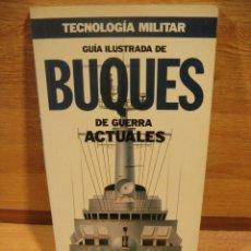 Militaria: BUQUES DE GUERRA ACTUALES - EDICIONES ORBIS. Lote 175122747