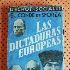 Militaria: LAS DICTADURAS EUROPEAS. EL CONDE DE SFORZA. ESPASA CALPE 1932. 1ª EDICIÓN. Lote 175347479
