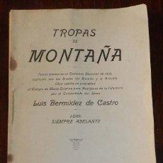 Militaria: ANTIGUO LIBRO TROPAS DE MONTAÑA, LUIS BERMUDEZ DE CASTRO, TOLEDO 1904, RARISIMO, CASI IMPOSIBLE DE E. Lote 175582500