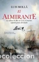 EL ALMIRANTE BLAS DE LEZO (Militar - Libros y Literatura Militar)