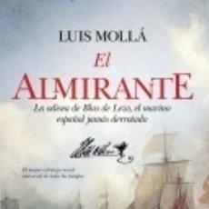 Militaria: EL ALMIRANTE BLAS DE LEZO. Lote 175731678