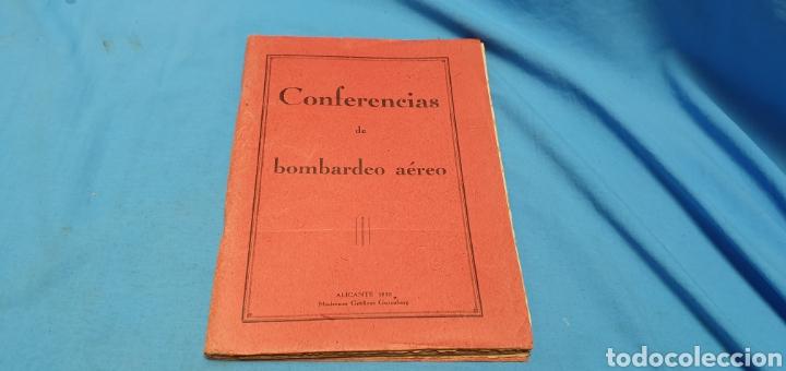 LIBRO CONFERENCIAS DE BOMBARDEO AÉREO. ALICANTE 1938 . MODERNAS GRÁFICAS GUTENBERG (Militar - Libros y Literatura Militar)
