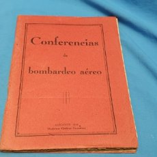 Militaria: LIBRO CONFERENCIAS DE BOMBARDEO AÉREO. ALICANTE 1938 . MODERNAS GRÁFICAS GUTENBERG. Lote 206948763