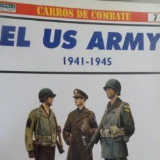 Militaria: CARROS DE COMBATE Nº7. EL US ARMY 1941-1945. P. KATCHER; CHRIS COLLINGWOOD. OSPREY MILITARY. Lote 175777149