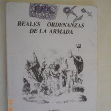 Militaria: REALES ORDENANZAS DE LA ARMADA MADRID 1984 -EDITORIAL NAVAL. Lote 175796099