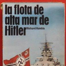 Militaria: LA FLOTA DE ALTA MAR DE HITLER. Lote 175817125