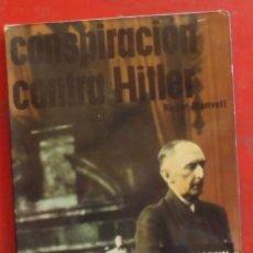 Militaria: CONSPIRACIÓN CONTRA HITLER. Lote 175817527