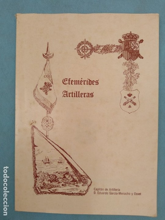 EFEMERIDES ARTILLERAS (Militar - Libros y Literatura Militar)
