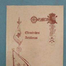 Militaria: EFEMERIDES ARTILLERAS. Lote 175825092