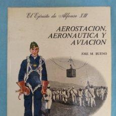Militaria: AEROESTACION,AERONAUTICA Y AVIACION DE JOSE MARIA BUENO. Lote 175828935