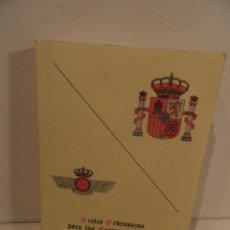 Militaria: REALES ORDENANZAS PARA LAS FUERZAS ARMADAS - REALES ORDENANAZAS DEL EJERCITO DEL AIRE - . Lote 175876912