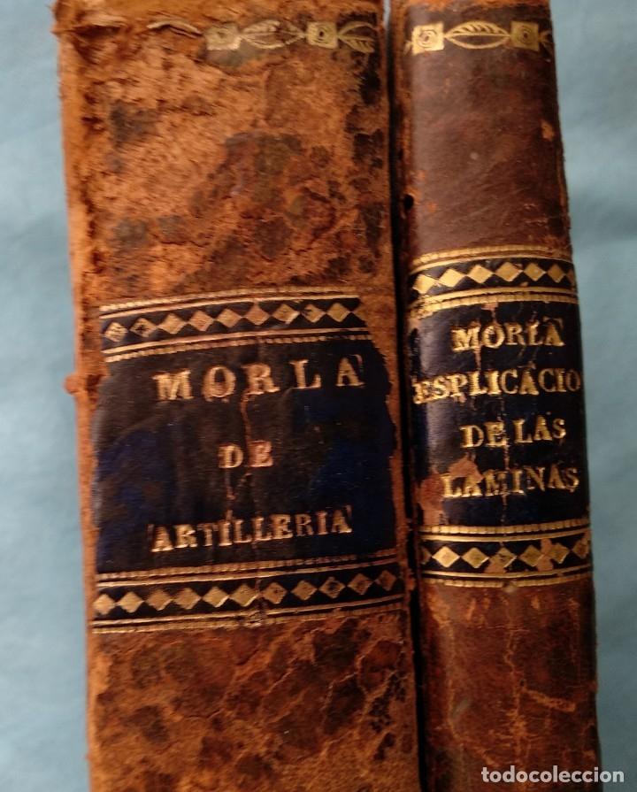 TRATADO DE ARTILLERIA MORLA 1816 Y EXPLICACION LAMINAS ARTILLERIA (Militar - Libros y Literatura Militar)