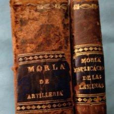 Militaria: TRATADO DE ARTILLERIA MORLA 1816 Y EXPLICACION LAMINAS ARTILLERIA. Lote 176025548