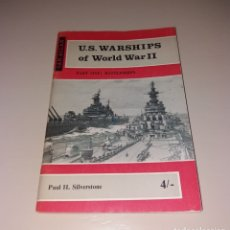 Militaria: LIBRO. US WARSHIPS OF WORLD WAR II (PART ONE), PAUL H SILVERSTONE, IAN ALLAN, 1963. Lote 176033483