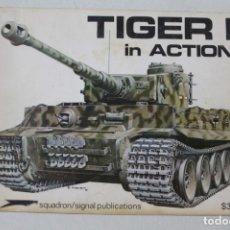 Militaria: SQUADRON SIGNAL TIGER I EN ACCIÓN. Lote 176202412