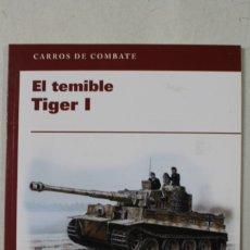 Militaria: EL TEMIBLE TIGER I. Lote 176203662