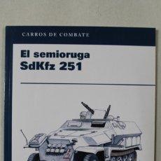 Militaria: EL SEMI ORUGA SDKPZ 251. Lote 176204159