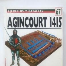 Militaria: AGINCOURT 1415. EJERCITOS Y BATALLAS 67 .BATALLAS DEL MUNDO 33. Lote 176284569