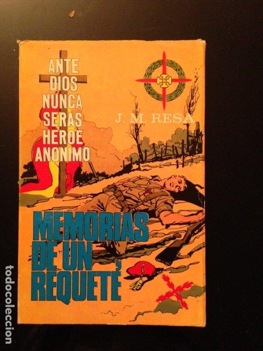 MEMORIAS DE UN REQUETÉ - J.M. RESA - 1968 - CARLISMO, CARLISTAS (Militar - Libros y Literatura Militar)