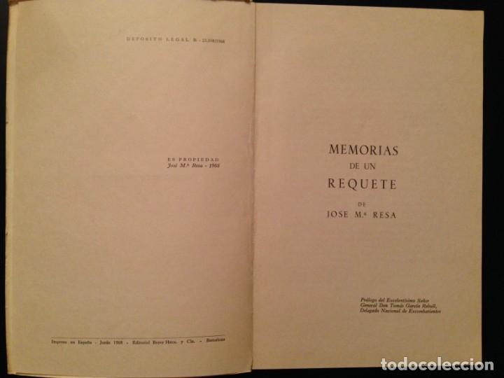 Militaria: MEMORIAS DE UN REQUETÉ - J.M. RESA - 1968 - CARLISMO, CARLISTAS - Foto 2 - 176776770