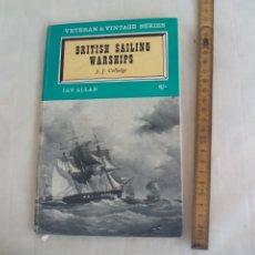 Militaria: BRITISH SAILING WARSHIPS. J.J. COLLEDGE. IAN ALLAN. VETERAN & VINTAGE SERIES. BARCOS GUERRA. Lote 176831625