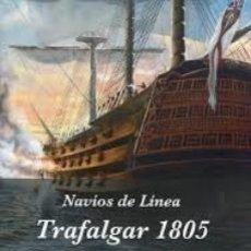 Militaria: TRAFALGAR 1805. Lote 176975085
