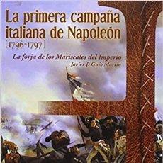 Militaria: LA PRIMERA CAMPAÑA ITALIANA DE NAPOLEON. Lote 176969758