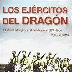 Militaria: LOS EJERCITOS DEL DRAGON. Lote 224801478