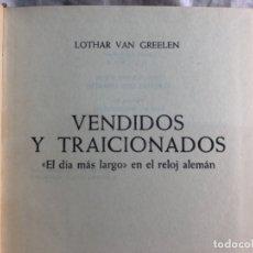 Militaria: VENDIDOS Y TRAICIONADOS . Lote 176996448