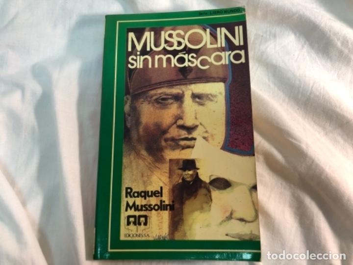 MUSSOLINI SIN MÁSCARA (Militar - Libros y Literatura Militar)