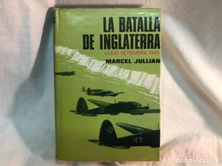 LA BATALLA DE INGLATERRA (Militar - Libros y Literatura Militar)