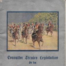 Militaria: CONSULTOR TECNICO LEGISLATIVO DE LA GUARDIA CIVIL. NUMERO EXTRAORDINARIO. MARZO 1944.. Lote 177129285