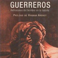 Militaria: GUERREROS. REFLEXIONES DEL HOMBRE EN LA BATALLA.. J. GLENN GRAY. Lote 194499607