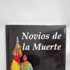 Militaria: LA LEGION : GRAN LIBRO NOVIOS DE LA MUERTE. HISTORIA DE LA LEGIÓN. EN COMIC. Lote 177175074