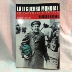 Militaria: LA II GUERRA MUNDIAL. Lote 177301688