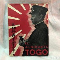 Militaria: EL ALMIRANTE TOGO. Lote 177301810