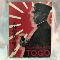 Militaria: EL ALMIRANTE TOGO . Lote 177306192