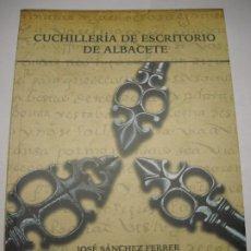 Militaria: CUCHILLERÍA DE ESCRITORIO DE ALBACETE JOSÉ SÁNCHEZ FERRER TIJERAS NAVAJAS CUCHILLOS CHINCHILLA. Lote 195050623