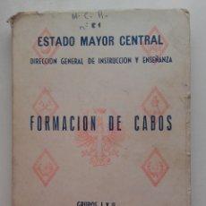Militaria: FORMACION DE CABOS. GRUPOS I Y II. COMUN A TODAS LAS ARMAS Y CUERPOS. ESTADO MAYOR CENTRAL - 1968. Lote 177529132