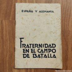 Militaria: DIVISION AZUL - ORIGINAL!!!! - 1942 ESPAÑA Y ALEMANIA. FRATERNIDAD EN EL CAMPO DE BATALLA. Lote 177674429