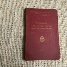 Militaria: ISTRUZIONE SULLA DIFESA CONTRO GLI AGGRESSIVI CHIMICI, MINISTERO DELLA GUERRA 1930 ( ITALIANO ). Lote 177696803