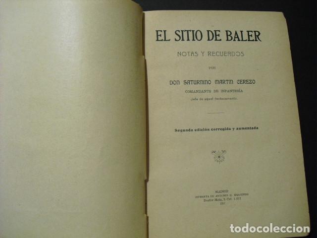 1911 EL SITIO DE BALER S MARTIN CEREZO SEGUNDA EDICION CORREGIDA Y AUMENTADA (Militar - Libros y Literatura Militar)