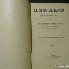 Militaria: 1911 EL SITIO DE BALER S MARTIN CEREZO SEGUNDA EDICION CORREGIDA Y AUMENTADA. Lote 177712079