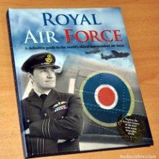 Militaria: LIBRO EN INGLÉS: THE ROYAL AIR FORCE - EDITA: IGLOO BOOKS - AÑO 2014. Lote 177819154