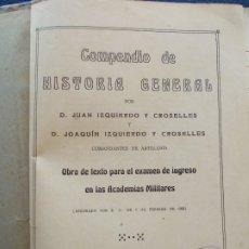 Militaria: COMPENDIO DE HISTORIA GENERAL JUAN IZQUIERDO GROSELLES. Lote 177988560